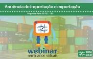 Anuência de importação e exportação é tema de Webinar
