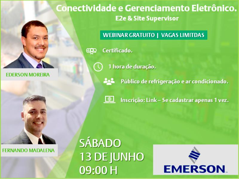CONECTIVIDADE E GERENCIAMENTO ELETRÔNICO – E2e & Site Supervisor é o tema do próximo WEBINAR DA EMERSON